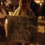 """""""Copa do Mundo eu abro mão. Quero dinheiro pra saúde e educação"""""""